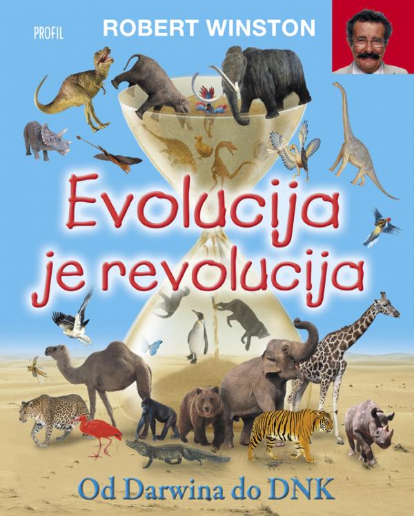 Evolucija je revolucija Robert Winston