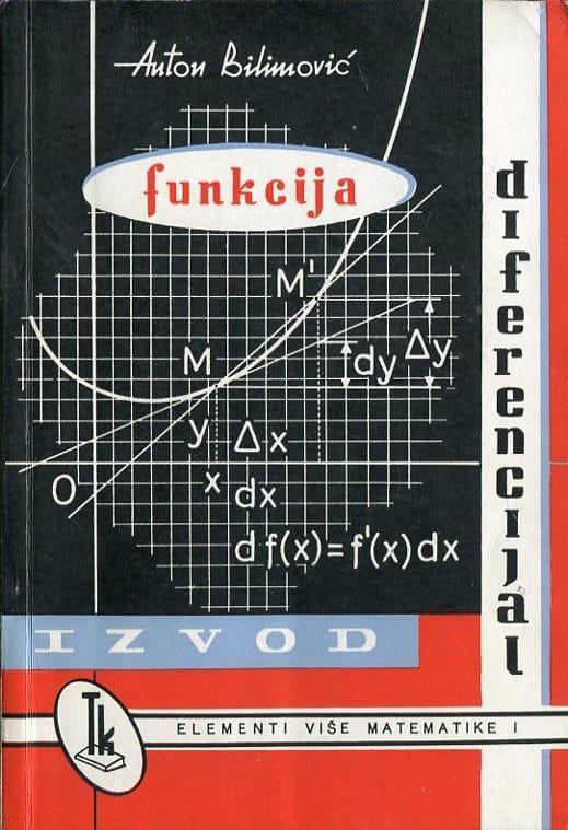 Anton Bilimović - Elementi više matematike I