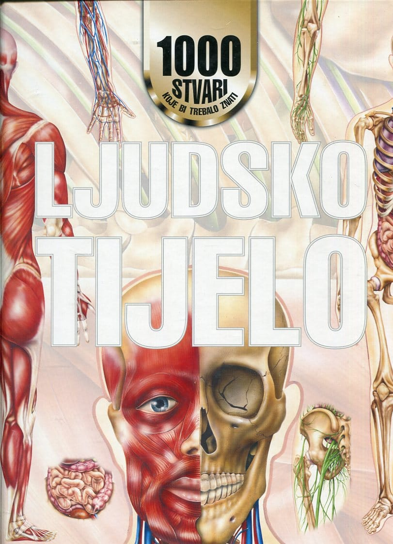 John Farndon - 1000 stvari koje bi trebalo znati - ljudsko tijelo