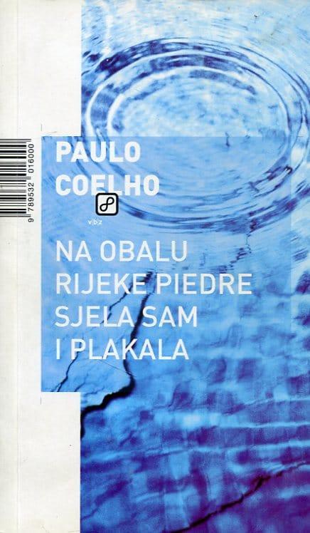 Na obalu rijeke Piedre sjela sam i plakala Coelho Paulo