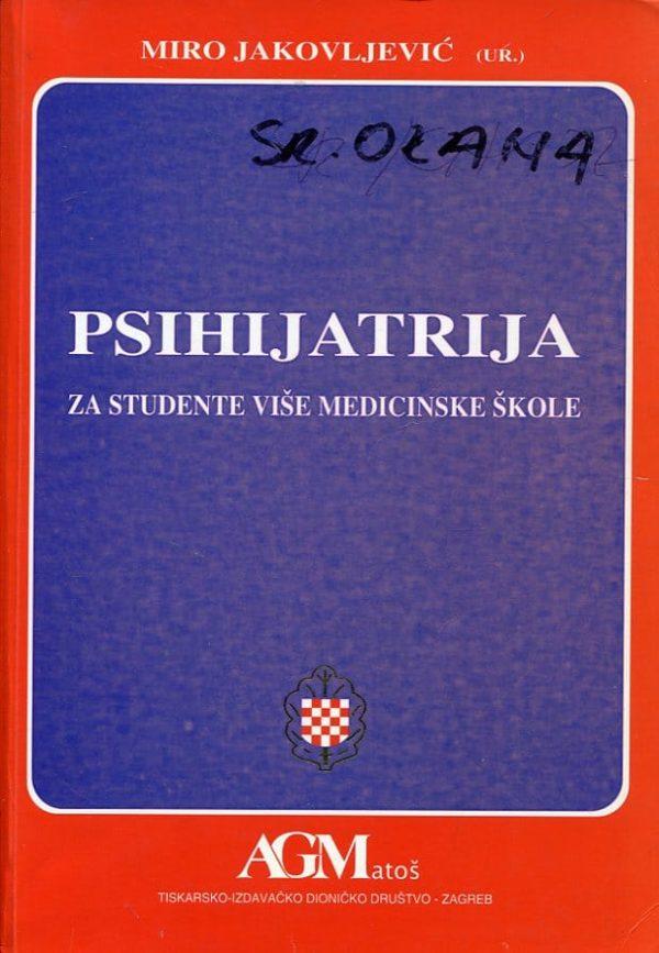 Miro Jakovljević, uredio - Psihijatrija