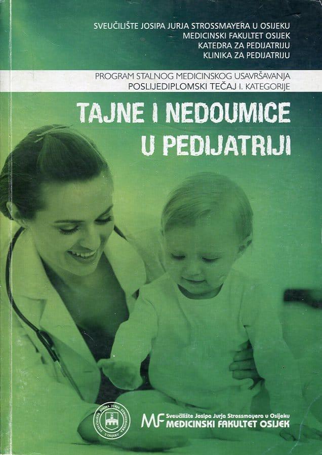 V. Milas, S. Pušeljić, uredili - Tajne i nedoumice u pedijatriji