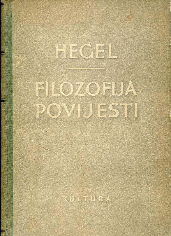 Georg Wilhelm Friedrich Hegel - Filozofija povijesti