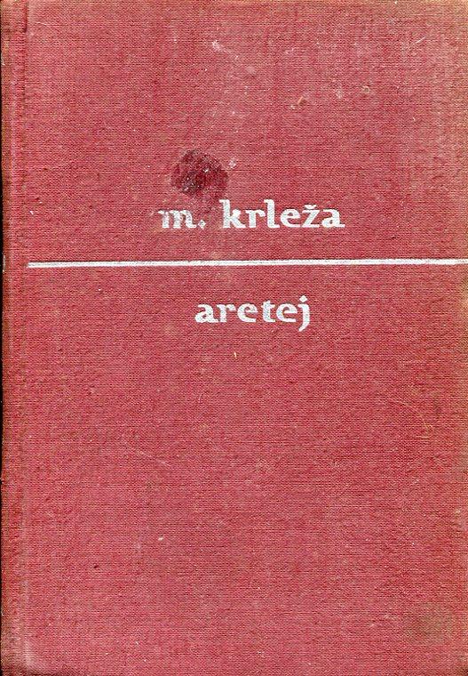 Krleža Miroslav - Aretej