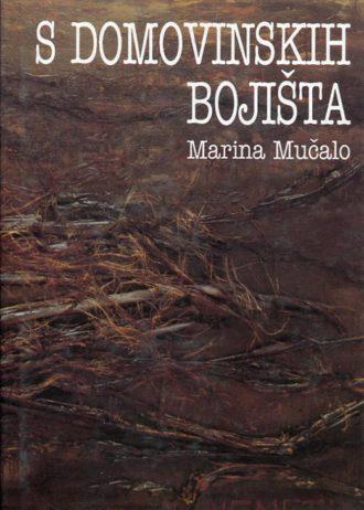 Marina Mučalo - S domovinskih bojišta