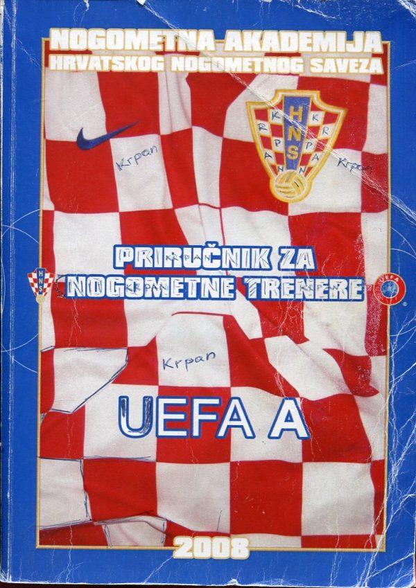 Priručnik za nogometne trenere UEFA - A Pero Dujmović, Vatroslav Mihačić, uredili
