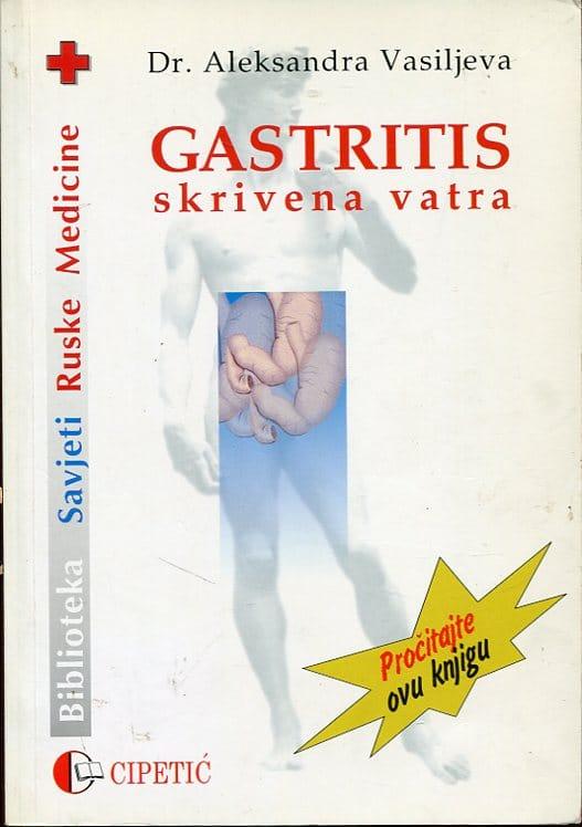 Gastritis skrivena vatra Aleksandra Vasiljeva