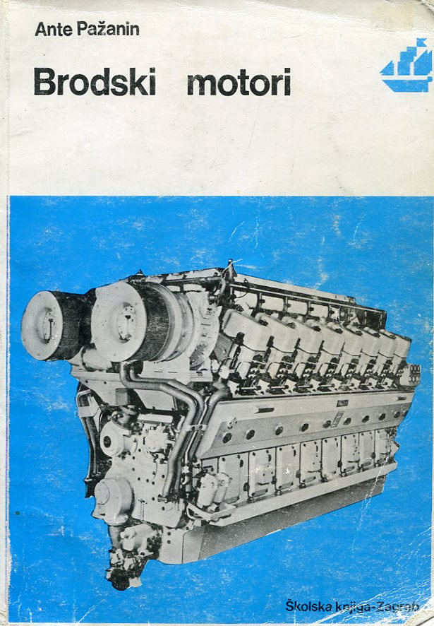 BRODSKI MOTORI : udžbenik za 3. i 4. razred srednjih pomorskih škola
