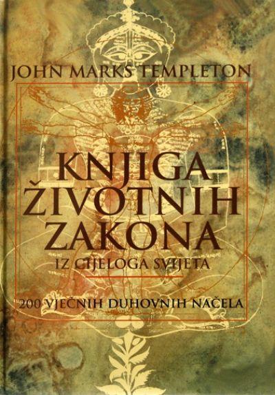 Knjiga životnih zakona iz cijeloga svijeta John Marks Templeton