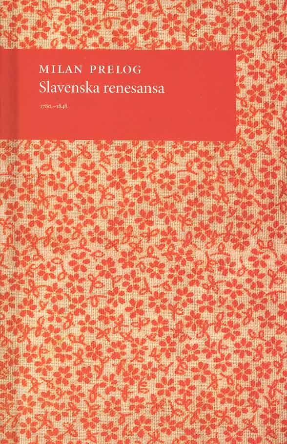 Milan Prelog - Slavenska renesansa