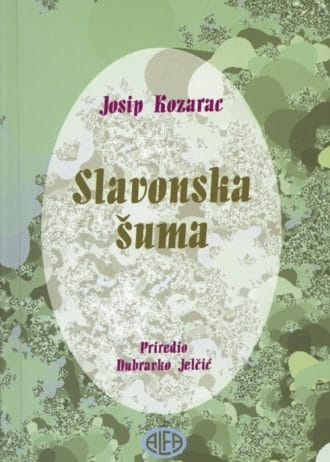Kozarac Josip - Slavonska šuma