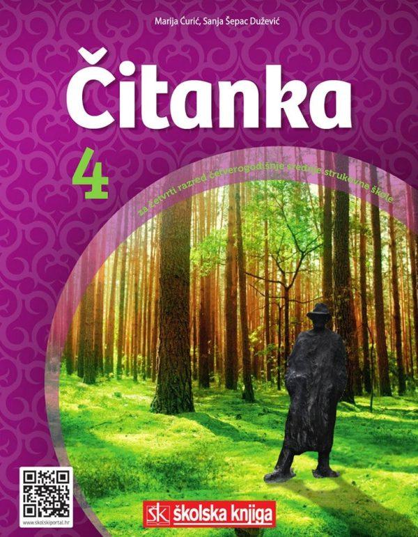 ČITANKA 4 : čitanka u četvrtom razredu  četverogodišnje  srednje strukovne škole autora Marija Čurić, Sanja Dužević-Šepac