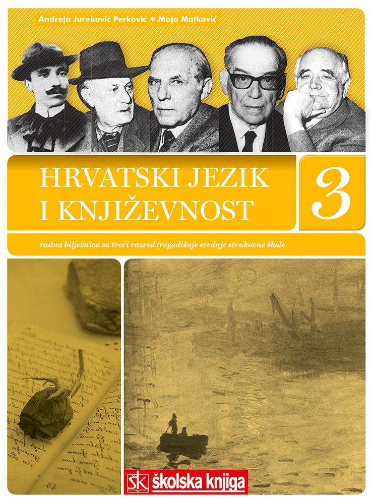 hrvatski jezik i književnost 3 : radna bilježnica