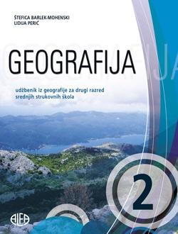 GEOGRAFIJA 2 : udžbenik iz geografije za drugi razred srednjih škola autora Štefica Barlek-Mohenski, Lidija Perić