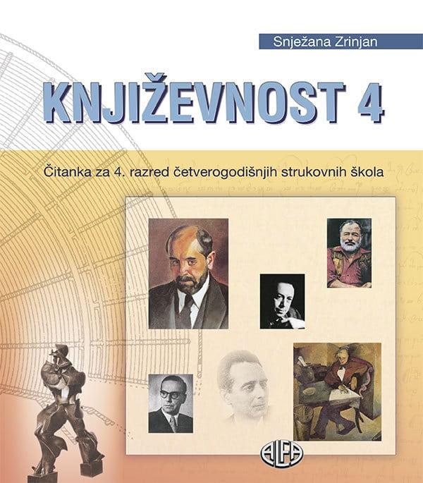 KNJIŽEVNOST 4 : čitanka za 4. razred  ČETVEROGODIŠNJIH  strukovne škole autora Snježana Zrinjan