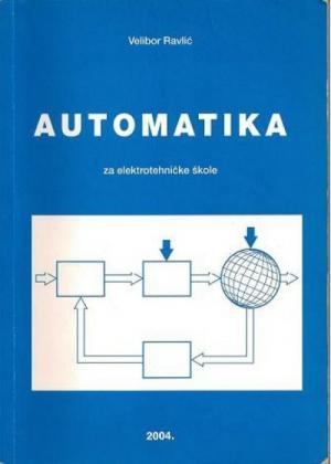 AUTOMATIKA : udžbenik za ELEKTROTEHNIČKE škole