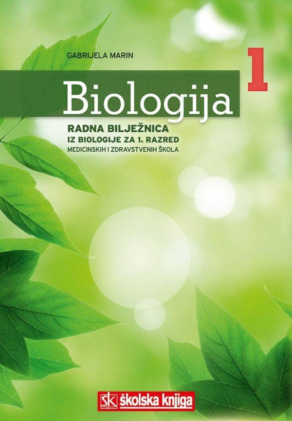 biologija  1 : radna bilježnica iz biologije za 1. razred  medicinskih i zdravstvenih škola autora Gabrijela Marin