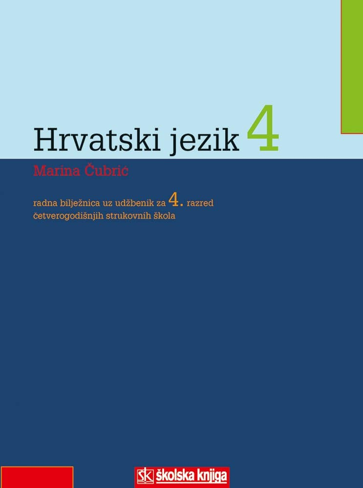 HRVATSKI JEZIK 4 : udžbenik za 4. razred ČETVEROGODIŠNJIH  strukovnih škola autora Marina Čubrić