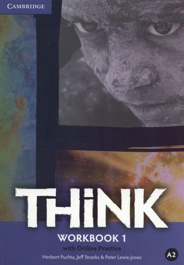 think A2 : radna bilježnica iz engleskog jezika za 1. razred gimnazija i četverogodišnjih strukovnih škola  gimnazija i četverogodišnjih strukovnih škola 2. strani jezik autora Herbert Puchta, Jeff Stranks, Peter Lewis-Jones