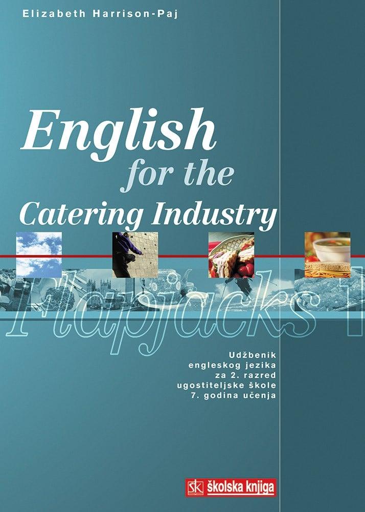 ENGLISH FOR THE CATERING INDUSTRY Flapjacks 1 : udžbenik engleskog jezika za 2. razred ugostiteljske škole : 7. godina učenja autora Elizabeth Harrison-Paj
