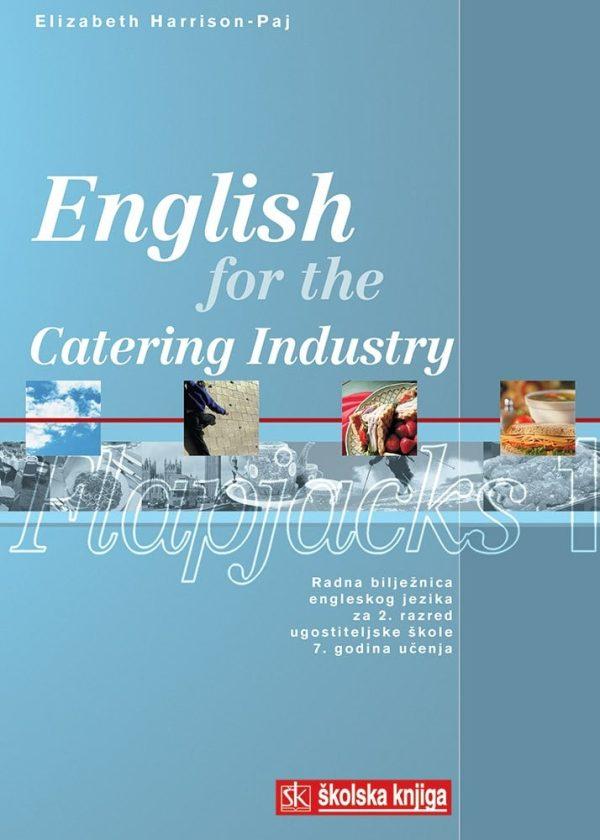 english for the catering industry Flapjacks 1 : radna bilježnica iz engleskog jezika za 2. razred ugostiteljske škole