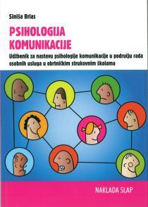 PSIHOLOGIJA KOMUNIKACIJE : udžbenik za nastavu psihologije komunikacije