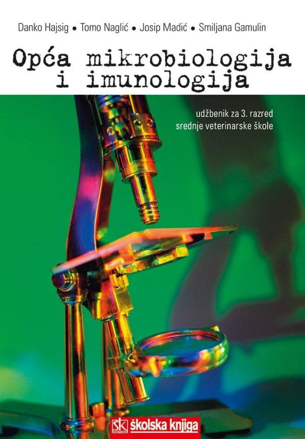 OPĆA MIKROBIOLOGIJA I IMUNOLOGIJA-  : udžbenik