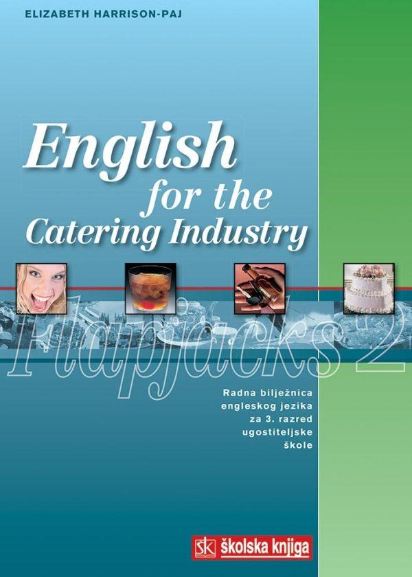english for the catering industry  Flapjacks 2 : radna bilježnica za 3. razred ugostiteljskih škola