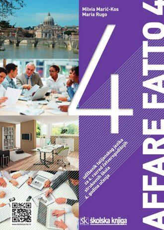 AFFARE FATTO 4 : udžbenik talijanskog jezika