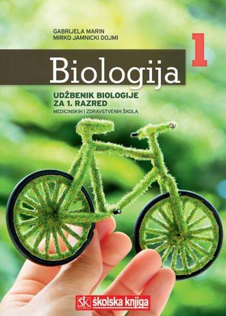 BIOLOGIJA  1 : udžbenik biologije za 1. razred  MEDICINSKIH  i zdravstvenih škola autora Gabrijela Marin, Mirko Jamnicki Dojmi