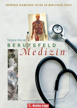 BERUFSFELD MEDIZIN : udžbenik njemačkog jezika