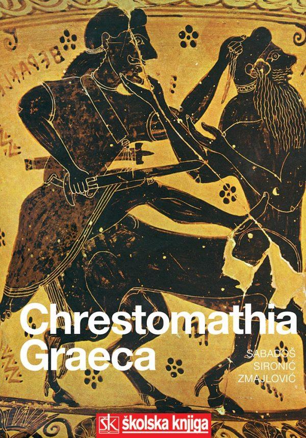 CHRESTOMATHIA GRAECA : udžbenik za 1.-4. razred gimnazije autora Dionizije Sabadoš, Milivoj Sironić, Zvonimr Zmajlović