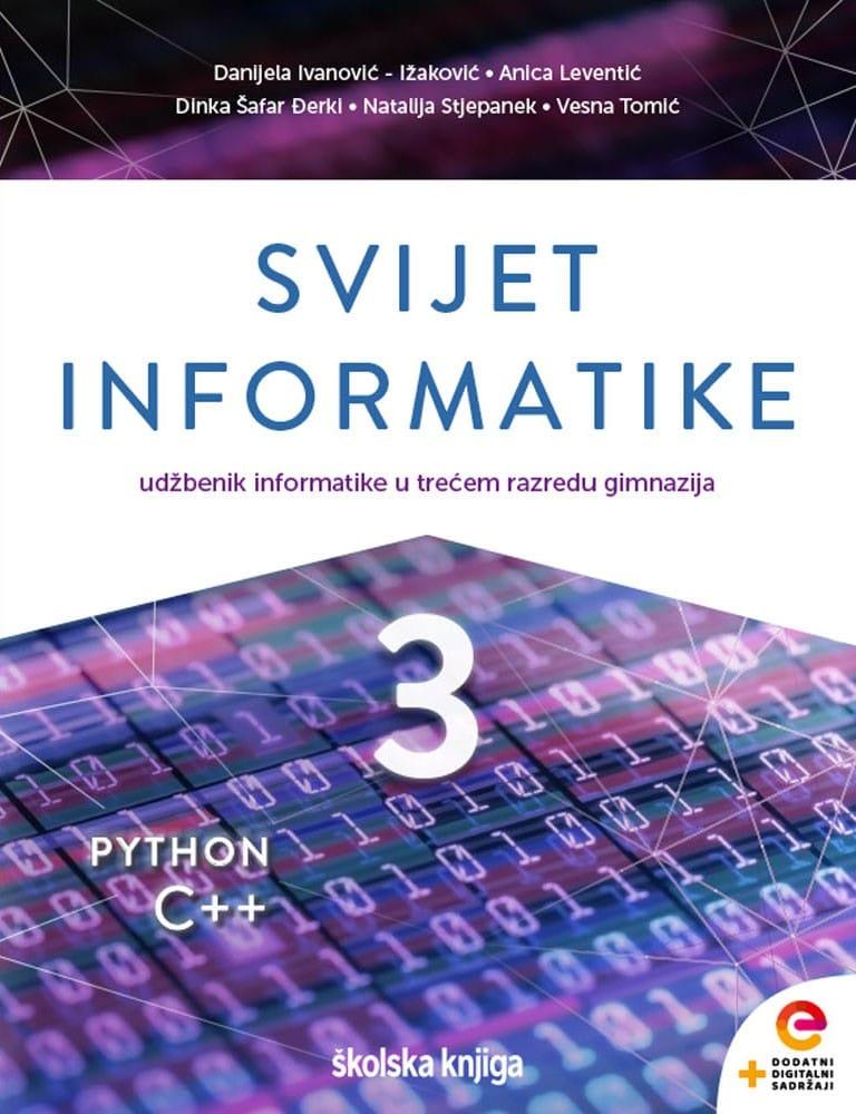 SVIJET INFORMATIKE 3 - udžbenik informatike s dodatnim digitalnim sadržajima