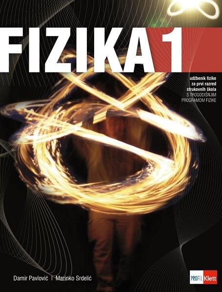FIZIKA   1  : udžbenik fizike za prvi razred strukovnih škola s TROGODIŠNJIM programom fizike