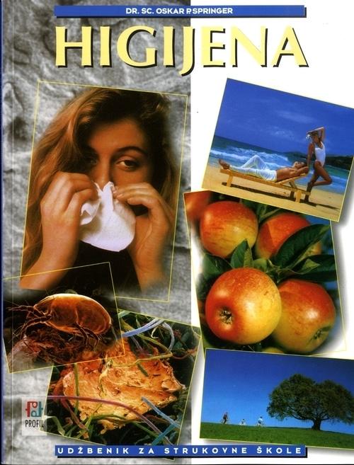 HIGIJENA : udžbenik za strukovne škole s JEDNOGODIŠNJIM i DVOGODIŠNJIM programom autora Oskar Springer