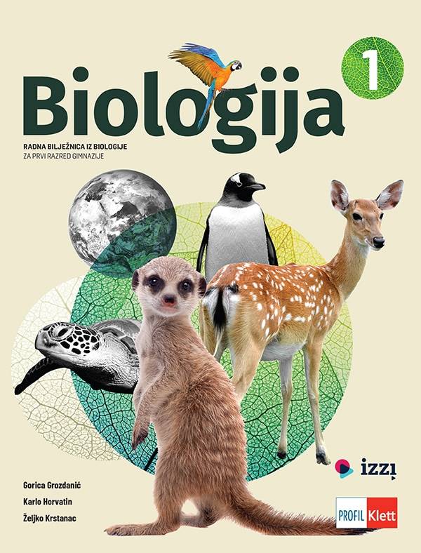 Biologija 1: radna bilježnica iz biologije za prvi razred gimnazije !2019! autora Gorica Grozdanić, Karlo Horvatin, Željko Krstanac