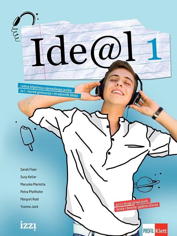 IDE@L 1: radna bilježnica njemačkoga jezika z a 1. razred gimnazija i strukovnih škola  autora Sarah Fleer, Michael Koenig, Petra Pfeifhofer, Margret Rodi, Cordula Schurig, Yvonne Jock