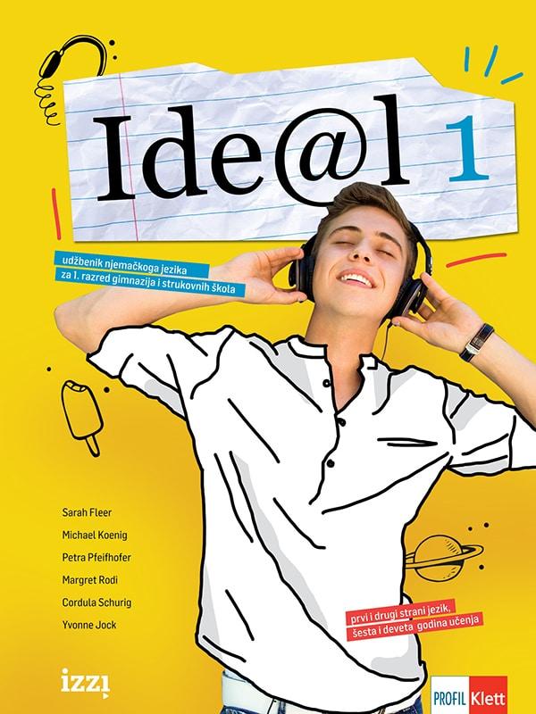 IDE@L 1: udžbenik njemačkoga jezika za 1. razred gimnazija i strukovnih škola autora Sarah Fleer, Michael Koenig, Petra Pfeifhofer, Margret Rodi, Cordula Schurig, Yvonne Jock