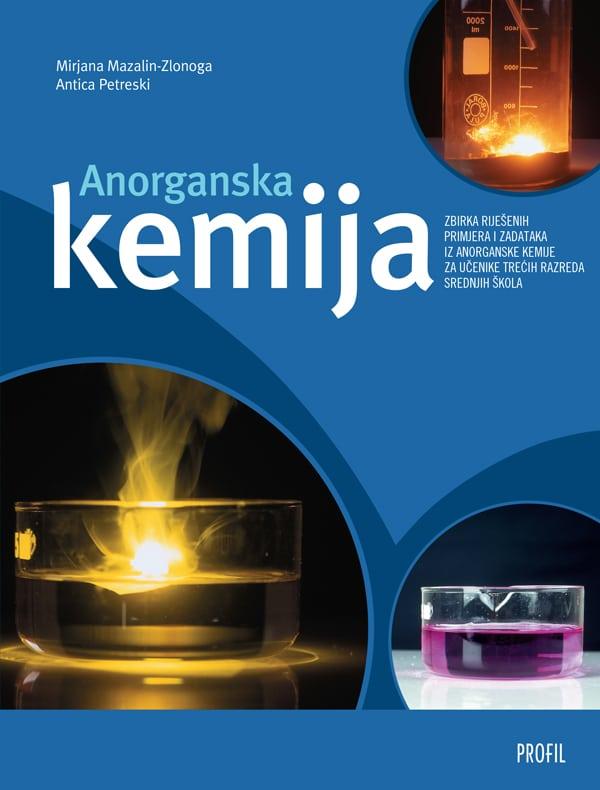 ANORGANSKA KEMIJA : zbirka riješenih primjera i zadataka iz anorganske kemije