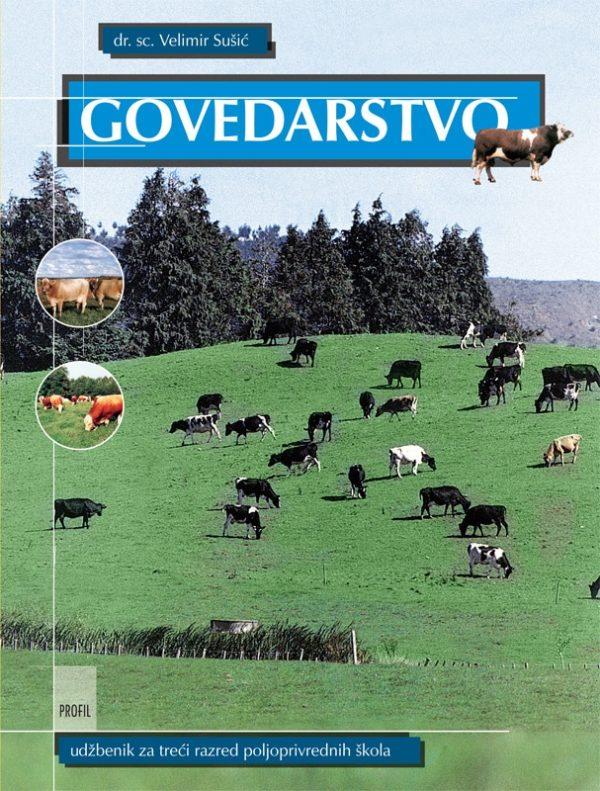 GOVEDARSTVO : udžbenik za 3. razred POLJOPRIVREDNIH škola autora Velimir Sušić