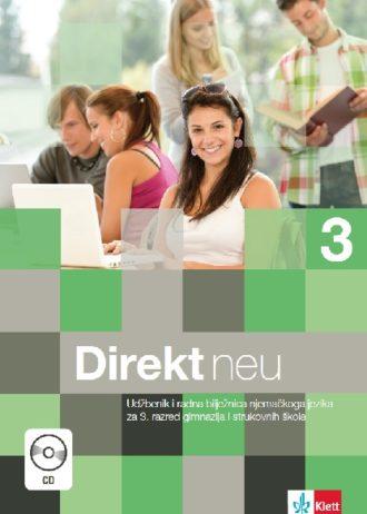 DIREKT NEU 3 : udžbenik i radna bilježnica u jednom svesku za 3. razred strukovnih škola,