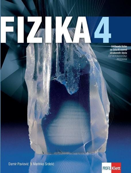 FIZIKA 4 : udžbenik fizike za