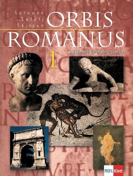 ORBIS ROMANUS 1 : udžbenik za početno učenje latinskog jezika u osnovnoj školi i gimnaziji