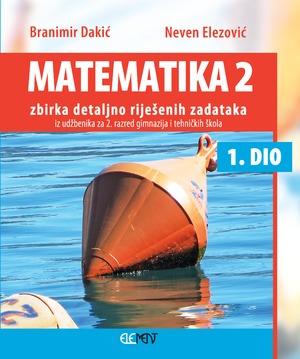 matematika 2 - ZBIRKA 1.DIO detaljno riješenih zadataka iz udžbenika
