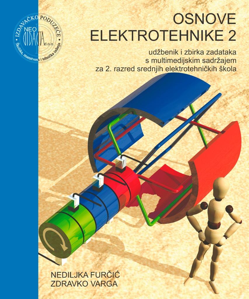 OSNOVE ELEKTROTEHNIKE 2 : udžbenik s video DVD-om i zbirkom zadataka