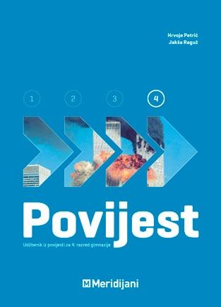 POVIJEST 4 : udžbenik iz povijesti za IV. razred gimnazije autora Hrvoje Petrić, Jakša Raguž