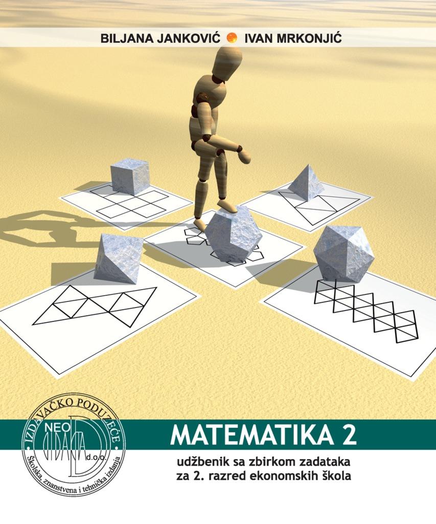 MATEMATIKA  2 : udžbenik sa zbirkom zadataka za 2. razred EKONOMSKE škole