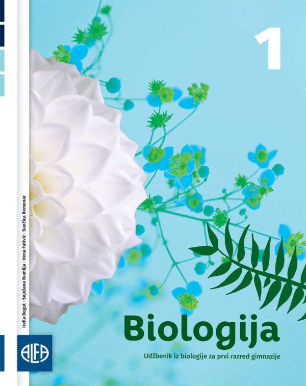 BIOLOGIJA 1 : udžbenik iz biologije za prvi razred gimnazije autora Irella Bogut, Snježana Đumlija, Irena futivić, Sunčica Remenar