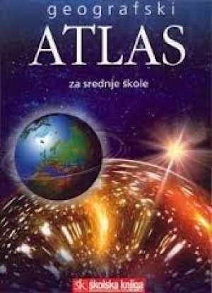 GEOGRAFSKI ATLAS ZA SREDNJU ŠKOLU autora Demir Šehić, Denis Šehić