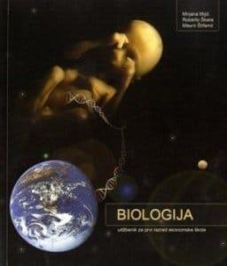 BIOLOGIJA : udžbenik za prvi razred EKONOMSKE škole autora Mirjana Mijić, Roberto Škara, Mauro Štifanić